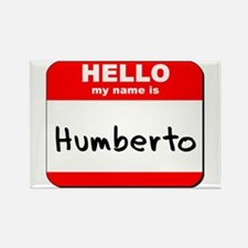 Hello my name is Humberto Rectangle Magnet