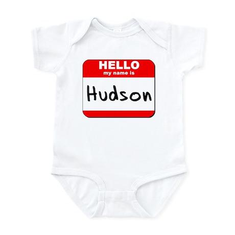 Hello my name is Hudson Infant Bodysuit