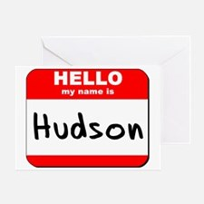 Hello my name is Hudson Greeting Card