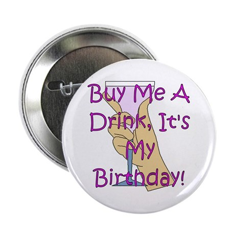 """Buy Me A Drink.. 2.25"""" Button"""
