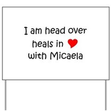 Micaela Yard Sign