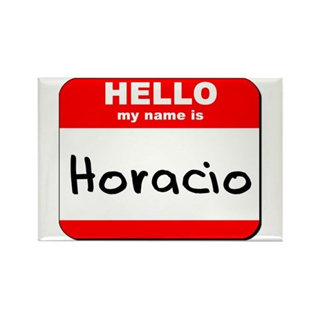 Hello my name is Horacio Rectangle Magnet