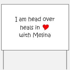 Melina Yard Sign