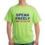 SPEAK FREELY Green T-Shirt