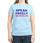 SPEAK FREELY Women's Light T-Shirt