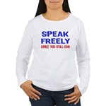 SPEAK FREELY Women's Long Sleeve T-Shirt