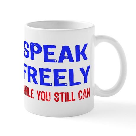 SPEAK FREELY Mug