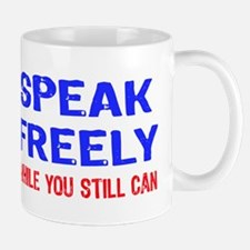 SPEAK FREELY Mug