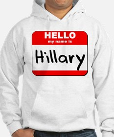 Hello my name is Hillary Jumper Hoody