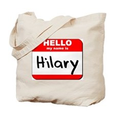 Hello my name is Hilary Tote Bag