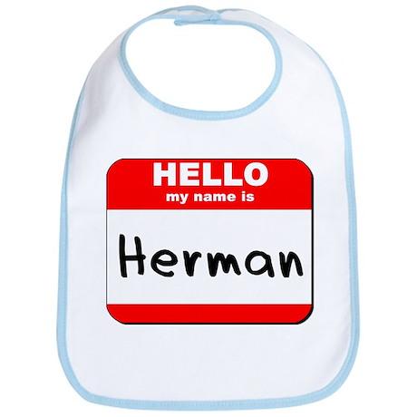 Hello my name is Herman Bib