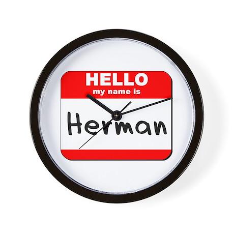 Hello my name is Herman Wall Clock