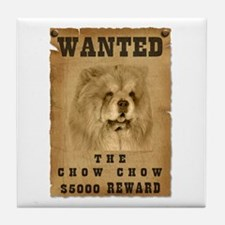 """Wanted"" Chow Chow Tile Coaster"