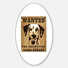 """""""Wanted"""" Dalmatian Oval Decal"""