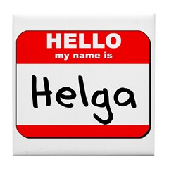 Hello my name is Helga Tile Coaster