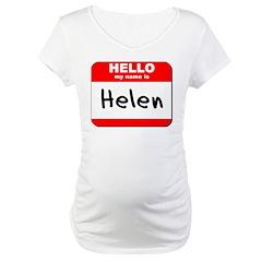 Hello my name is Helen Shirt