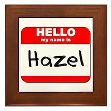 Hello my name is Hazel Framed Tile