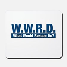 WWRD What Would Roscoe Do? Mousepad