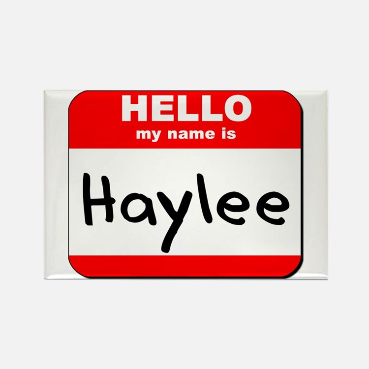 Hello my name is Haylee Rectangle Magnet
