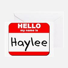 Hello my name is Haylee Greeting Card