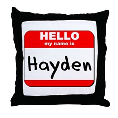 Hello my name is Hayden Throw Pillow