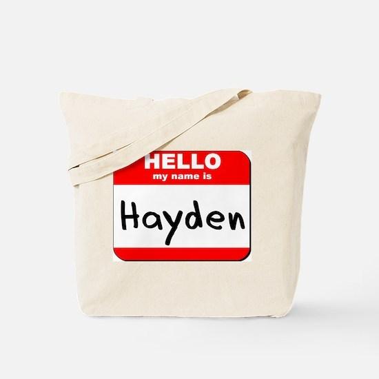 Hello my name is Hayden Tote Bag