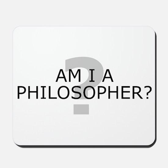 Am I A Philosopher? Mousepad