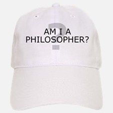 Am I A Philosopher? Baseball Baseball Cap