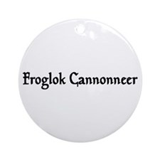 Froglok Cannonneer Ornament (Round)
