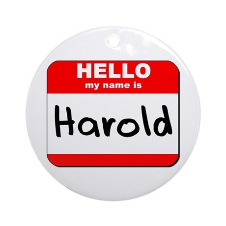 Hello my name is Harold Ornament (Round)