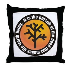 Worth Living Throw Pillow