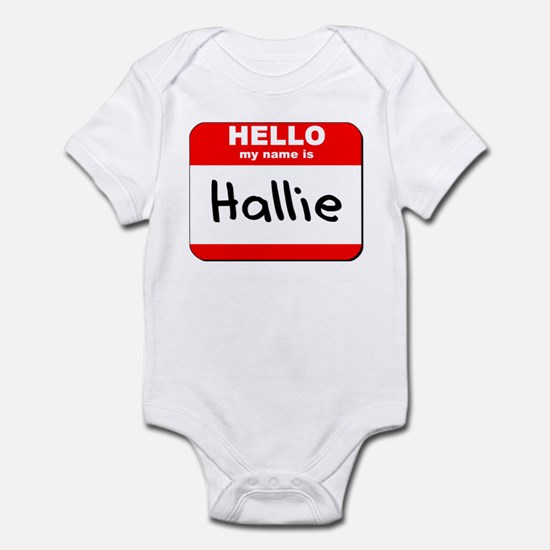 Hello my name is Hallie Infant Bodysuit