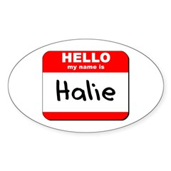 Hello my name is Halie Oval Decal