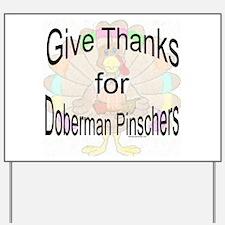 Thanks for Doberman Yard Sign