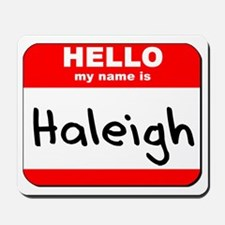 Hello my name is Haleigh Mousepad
