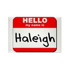 Hello my name is Haleigh Rectangle Magnet