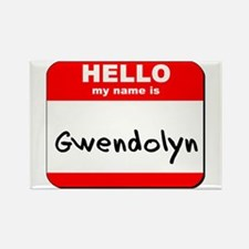 Hello my name is Gwendolyn Rectangle Magnet