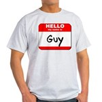 Hello my name is Guy Light T-Shirt