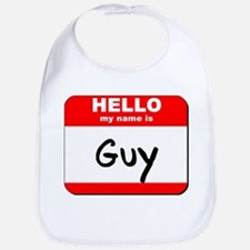 Hello my name is Guy Bib