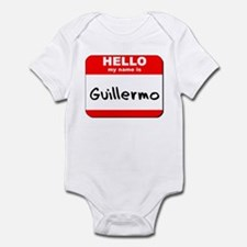 Hello my name is Guillermo Infant Bodysuit