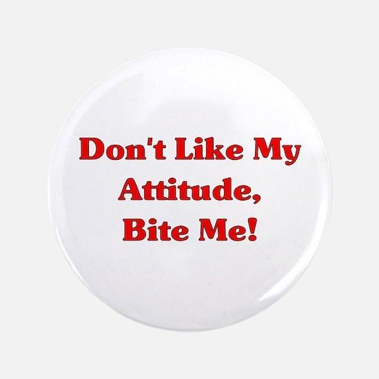 """Bite Me 3.5"""" Button"""