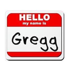 Hello my name is Gregg Mousepad
