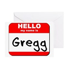 Hello my name is Gregg Greeting Card