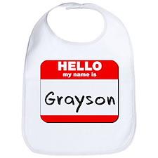 Hello my name is Grayson Bib