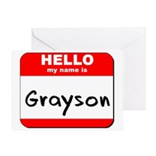 Hello my name is Grayson Greeting Card