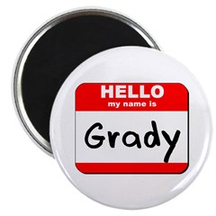 Hello my name is Grady Magnet