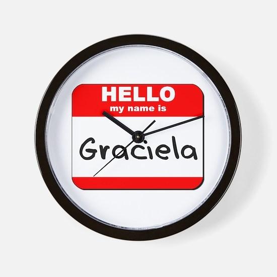 Hello my name is Graciela Wall Clock