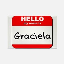 Hello my name is Graciela Rectangle Magnet