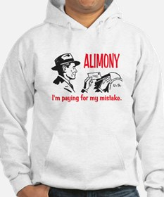 ALIMONY - PAYING FOR MY MISTAKE Hoodie