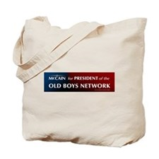 McCain for President of his old boys club Tote Bag